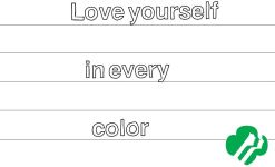 Love Yourself in Every Color
